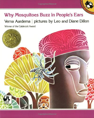 Why Mosquitoes Buzz in People's Ears: A West African Tale - Verna Aardema