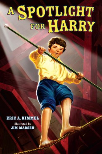 A Spotlight for Harry (A Stepping Stone Book(TM)) - Eric A. Kimmel