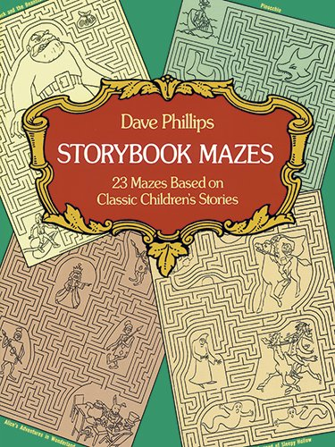 Storybook Mazes (Dover Children's Activity Books) - Dave Phillips
