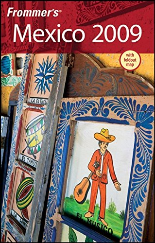 Frommer's Mexico 2009 (Frommer's Complete Guides) - David Baird; Lynne Bairstow; Joy Hepp; Juan Christiano
