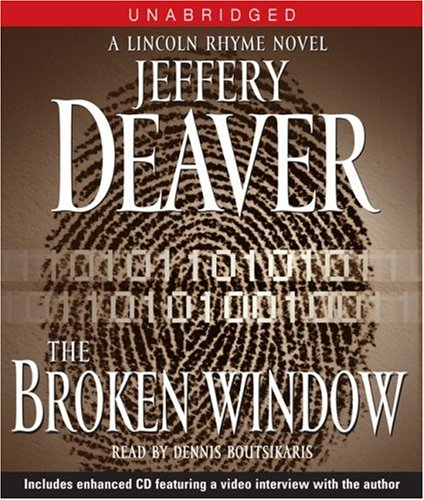 The Broken Window: A Lincoln Rhyme Novel (Lincoln Rhyme Novels) - Jeffery Deaver