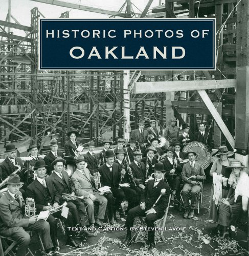 Historic Photos of Oakland - Steven Lavoie