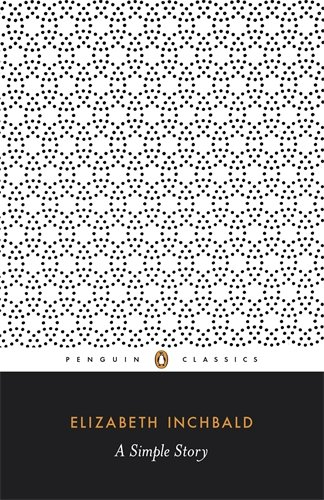 A Simple Story (Penguin Classics) - Elizabeth Inchbald