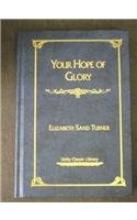 Your Hope of Glory (Unity Classic Library) - Elizabeth Sand Turner
