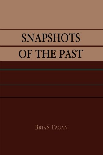 Snapshots of the Past - Brian M. Fagan