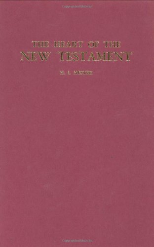 The Heart of the New Testament - Hester, H. I.