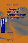 A Computational Differential Geometry Approach to Grid Generation