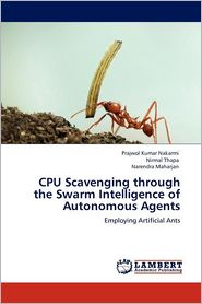 Cpu Scavenging Through The Swarm Intelligence Of Autonomous Agents
