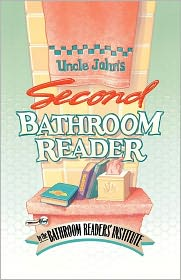 Uncle John's Second Bathroom Reader - Bathroom Readers