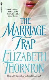 The Marriage Trap - Elizabeth Thornton