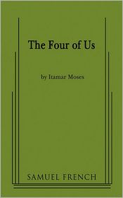 The Four of Us - Itamar Moses