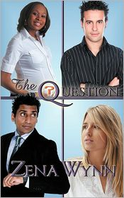 The Question - Zena Wynn