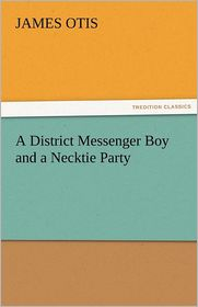 A District Messenger Boy And A Necktie Party