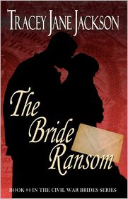 The Bride Ransom - Tracey Jane Jackson