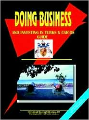 Doing Business And Investing In Turks & Caicos - Usa Ibp
