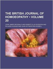 The British Journal of Homoeopathy (Volume 20)