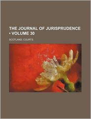 The Journal of Jurisprudence (Volume 30) - Scotland. Courts