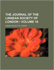 The Journal Of The Linnean Society Of London (Volume 18) - Linnean Society Of London