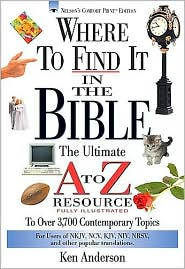 Where to Find It in the Bible - Ken Anderson, John Hayes (Illustrator)