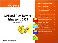 Mail and Data Merges Using Word 2003 (Digital Short Cut) - Faithe Wempen