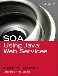 SOA Using Java Web Services - Mark D. Hansen