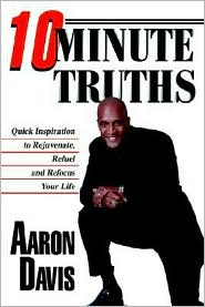 10 Minute Truths - Aaron Davis