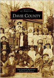 Davie County, North Carolina (Images of America Series) - Debra Leigh Dotson