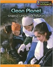 Clean Planet: Stopping Litter and Pollution - Tristan Boyer Binns
