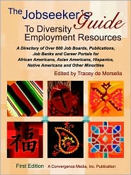 The Jobseekers Guide To Diversity Employment Resources - de Morsella (Editor)