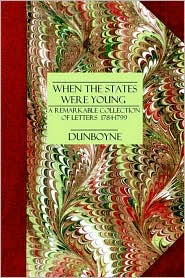 When The States Were Young - Lord Dunboyne