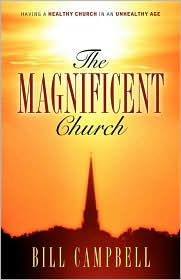 The Magnificent Church - Bill Campbell