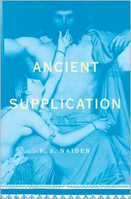 Ancient Supplication - F. S. Naiden