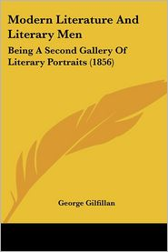 Modern Literature And Literary Men - George Gilfillan