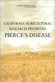 California Agricultural Research Priorities: Pierce's Disease - Committee on California Agriculture and Natural Resources, National Research Council