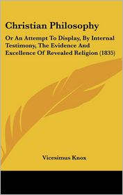 Christian Philosophy - Vicesimus Knox
