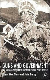Guns And Government - Roger MacGinty, John Darby
