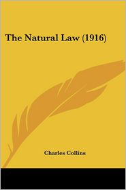 The Natural Law (1916) - Charles Collins