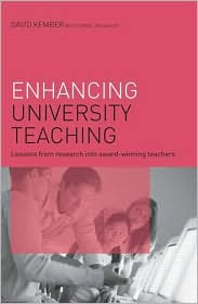 Enhancing University Teaching: Lessons from Research into Award-Winning Teachers