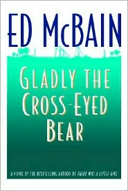 Gladly the Cross-Eyed Bear (Matthew Hope Series #12) - Ed McBain