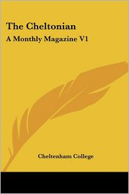 The Cheltonian - Cheltenham College (Editor)
