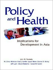 Policy And Health - John W. Peabody, Paul J. Gertler (Editor), M. Omar Rahman (Editor)