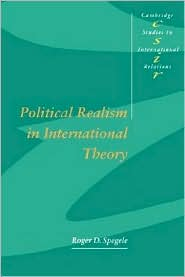 Political Realism in International Theory - Roger D. Spegele, Steve Smith (Editor), Thomas J. Biersteker (Editor)