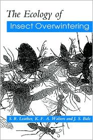 The Ecology of Insect Overwintering - S. R. Leather, K. F. A. Walters, J. S. Bale