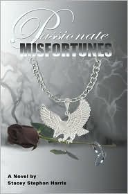 Passionate Misfortunes - Stacey Stephon Harris