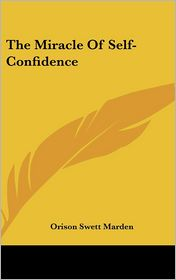 The Miracle of Self-Confidence