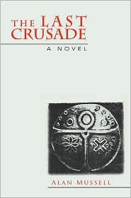 The Last Crusade - Alan Mussell
