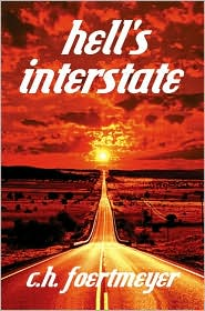 Hell's Interstate - C.H. Foertmeyer