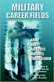 Military Career Fields: Live Your Moment www. liveyourmoment.com - Vince Ballew M. S., With Chris Hvezda B.S.