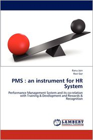 PMS: an instrument for HR System - Ranu Jain, Ravi Gor