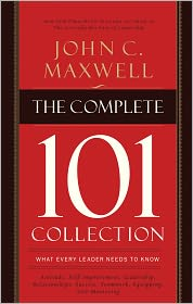 The Complete 101 Collection: What Every Leader Needs to Know - John C. Maxwell